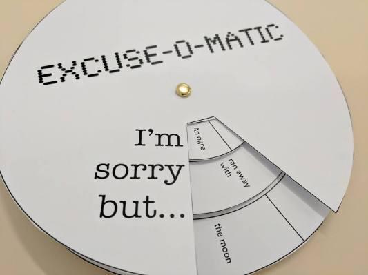 Excuse-o-matic